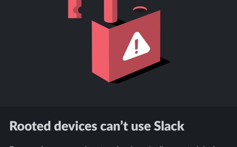 Slack auf gerooteten Android Telefonen